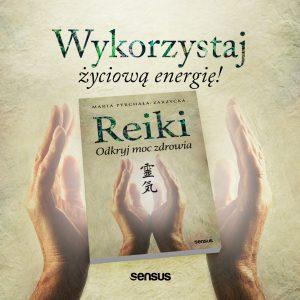 Reki - odkryj moc zdrowia - książka o terapii Reiki