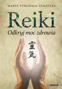 Książka o terapii Reiki - Reiki - odkryj moc zdrowia