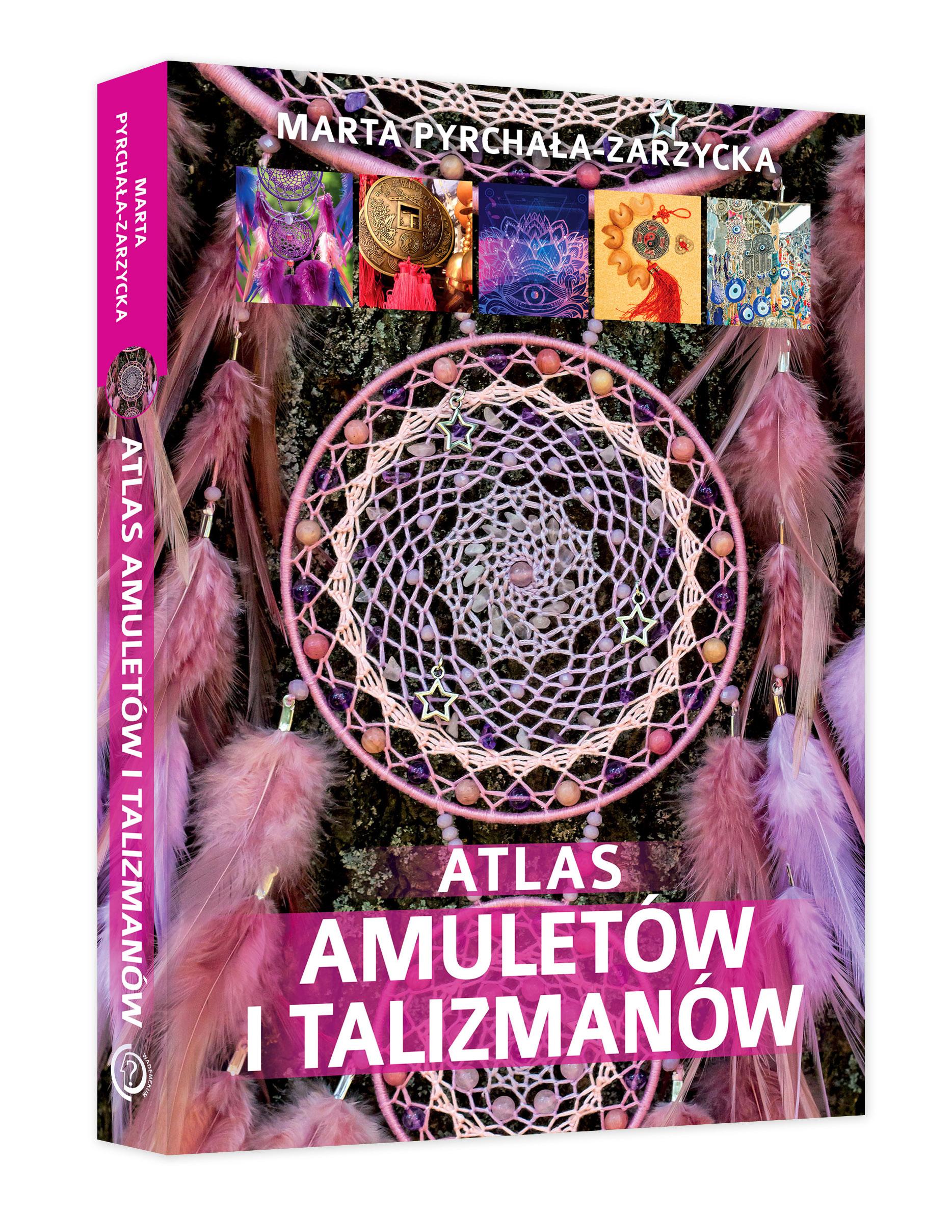atlas amuletów i talimanów Marta Pyrchała-Zarzycka
